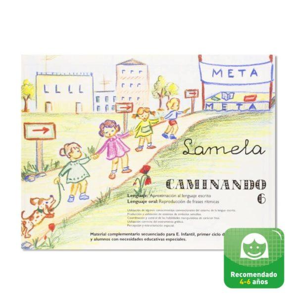 Cuadernillos didácticos Lamela Caminando nº 6
