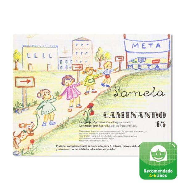 Cuadernillos didácticos Lamela Caminando nº 15