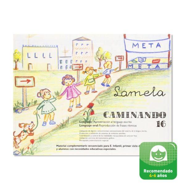 Cuadernillos didácticos Lamela Caminando nº 16