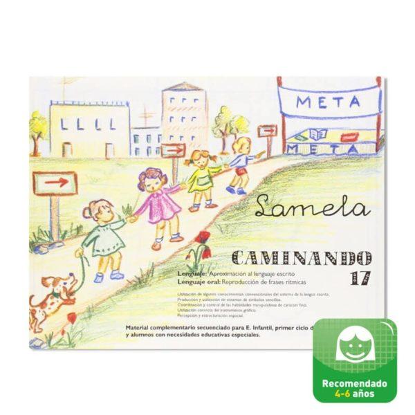 Cuadernillos didácticos Lamela Caminando nº 17